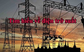 Tìm hiểu các thông tin về điện trở suất và điện trở suất của một dây dẫn