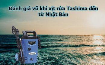 Đánh giá máy rửa xe mini Tashima đến từ Nhật Bản