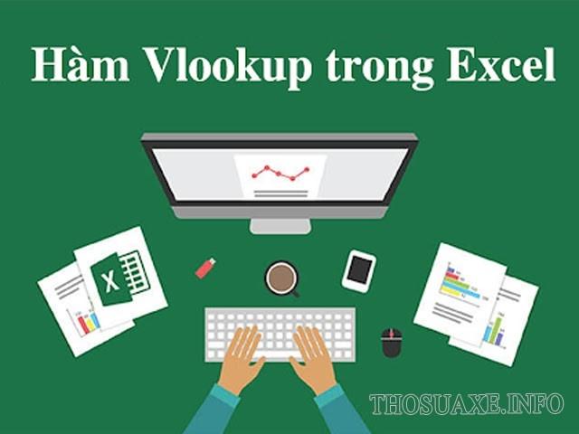 Hàm VLOOKUP trong Excel dùng để làm gì?