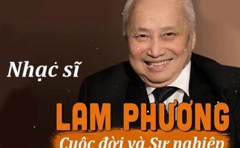 Cố nhạc sĩ Lam Phương - một trong những niềm tự hào của âm nhạc Việt