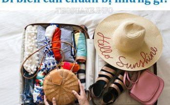 Chuẩn bị đồ đi du lịch biển cần có những gì?