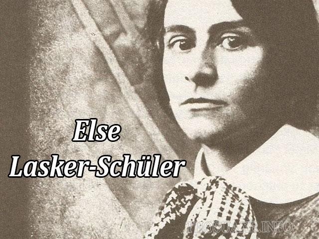 Else Lasker-Schüler - nữ nhà thơ, nhà viết kịch thiên tài