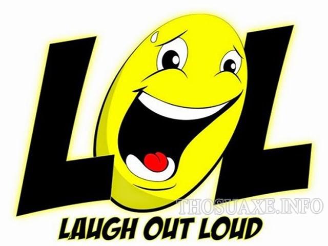 Lol là cười ngả nghiêng, cười to thành tiếng