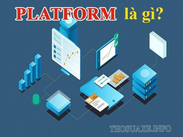 Platform là gì?