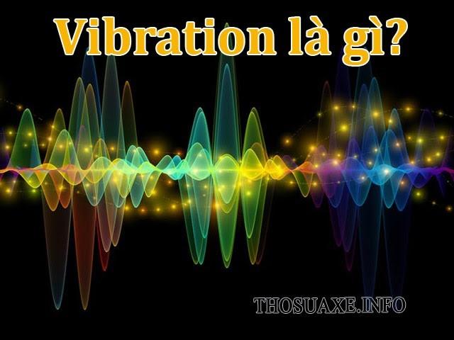 Vibration là gì