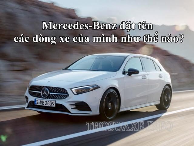 Cách đặt tên của hãng xe Mercedes