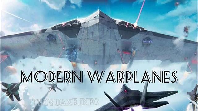 Modern Warplanes - tựa game chiến thuật với đồ họa cực đẹp
