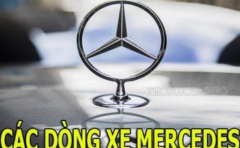 Tìm hiểu vài nét về các dòng xe Mercedes hiện nay