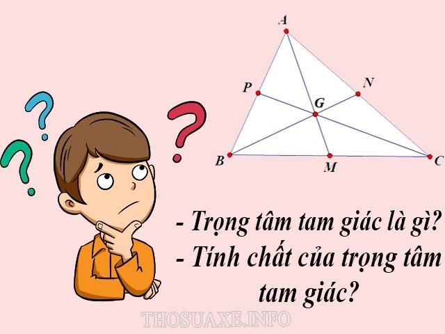 Tìm hiểu về khái niệm và tính chất của trọng tâm tam giác
