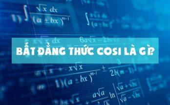 Bất đẳng thức Cosi là gì?