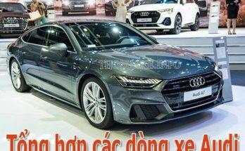 Tìm hiểu tất cả các dòng xe Audi tại Việt Nam và trên thế giới