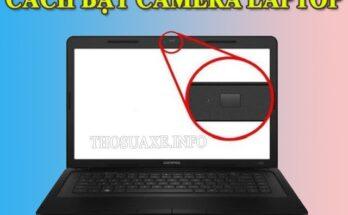 Hướng dẫn mở camera trên laptop