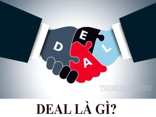 Tìm hiểu ý nghĩa của từ deal là gì?