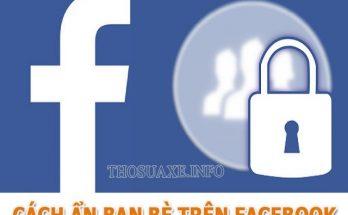 Tìm hiểu lợi ích và hướng dẫn cách ẩn bạn bè Facebook