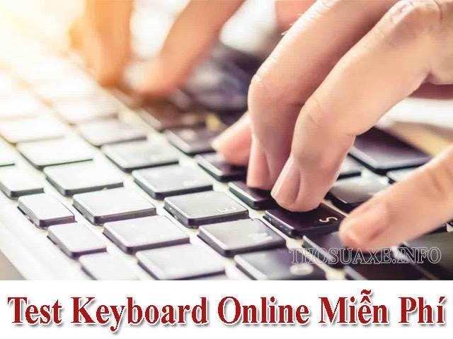 Tổng hợp cách kiểm tra bàn phím online miễn phí